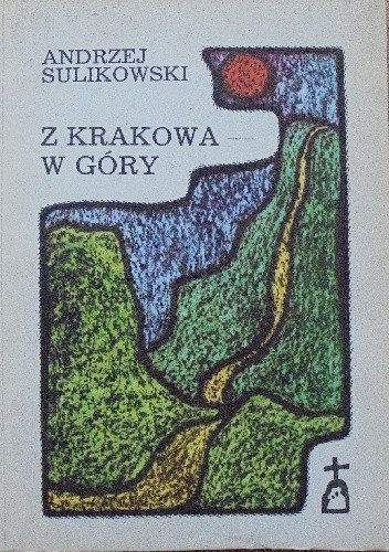 Okładka książki Z Krakowa - w góry