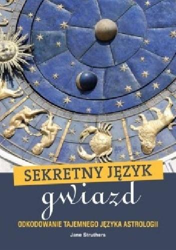 Okładka książki Sekretny język gwiazd