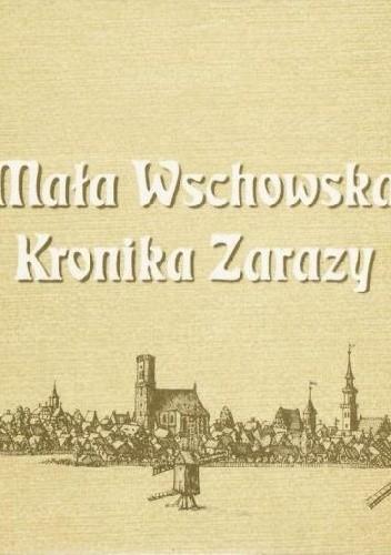 Okładka książki Mała wschowska kronika zarazy