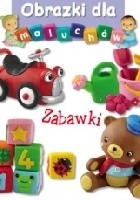 Obrazki dla maluchów. Zabawki