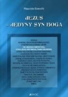 Jezus - jedyny Syn Boga