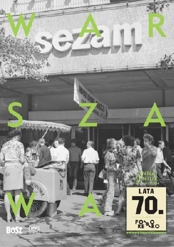 Okładka książki Warszawa lata 70.