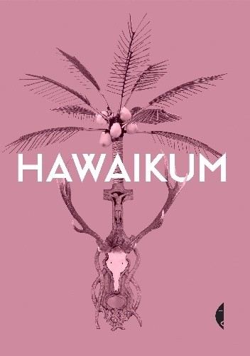 Okładka książki Hawaikum. W poszukiwaniu istoty piękna