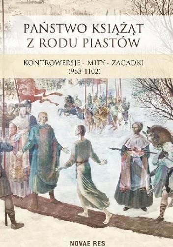 Okładka książki Państwo książąt z rodu Piastów