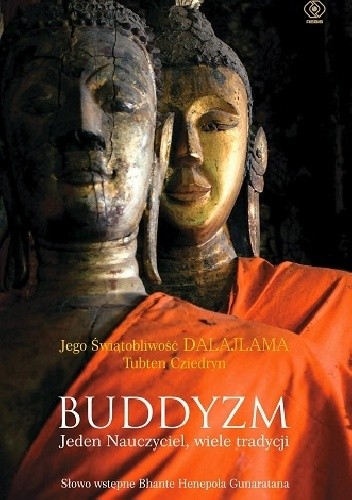 Okładka książki Buddyzm. Jeden Nauczyciel, wiele tradycji.