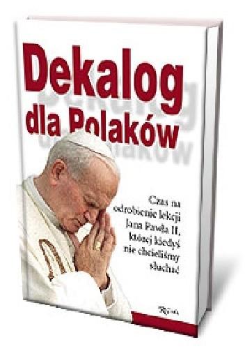 Okładka książki Dekalog dla Polaków