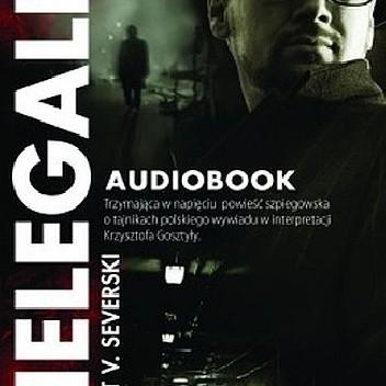 Okładka książki Nielegalni - Audiobook