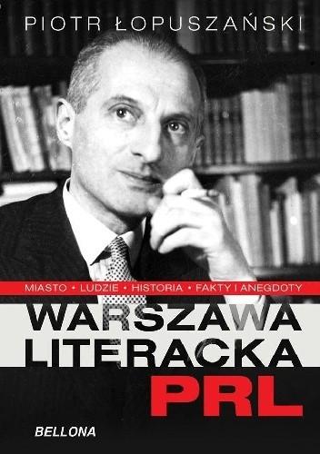 Okładka książki Warszawa literacka PRL