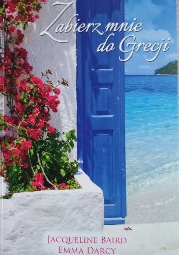 Okładka książki Zabierz mnie do Grecji