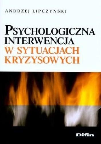 Okładka książki Psychologiczna interwencja w sytuacjach kryzysowych