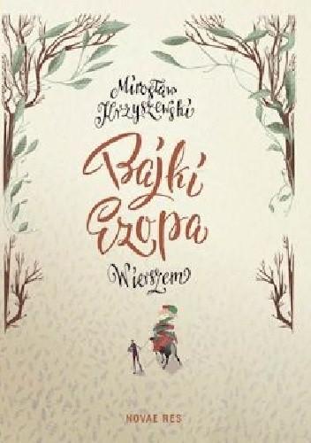 Okładka książki Bajki Ezopa wierszem