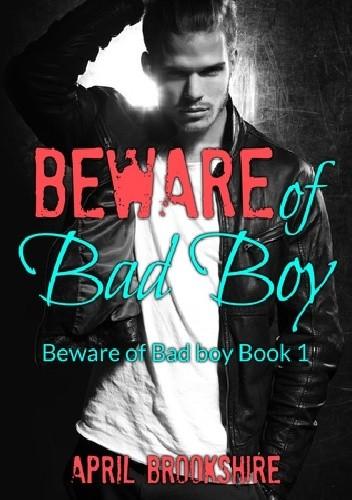 Okładka książki Beware of Bad Boy