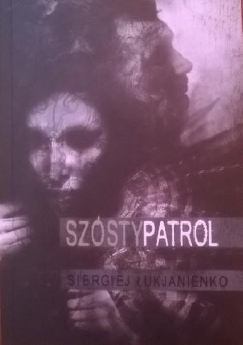 Okładka książki Szósty patrol