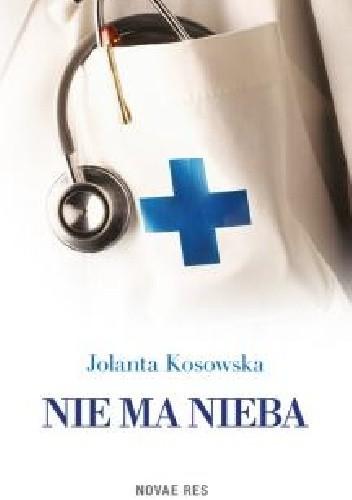 Jolanta Kosowska - Nie ma nieba eBook PL