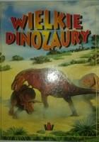 Wielkie Dinozaury