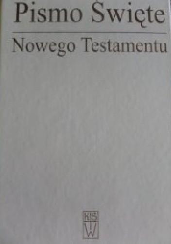 Okładka książki Pismo Święte Nowego Testamentu