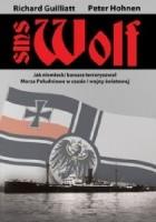 SMS Wolf. Jak niemiecki korsarz terroryzował Morza Południowe w czasie I wojny światowej