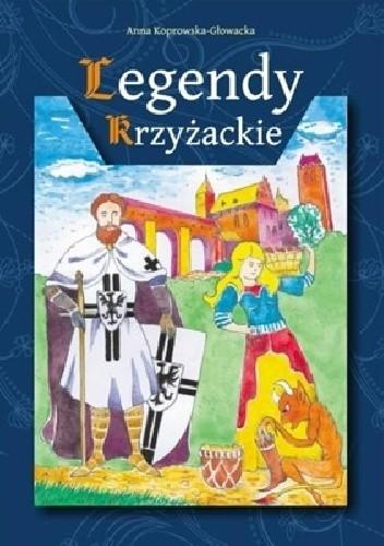 Okładka książki Legendy krzyżackie
