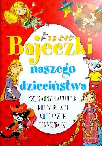 Okładka książki Bajeczki naszego dzieciństwa