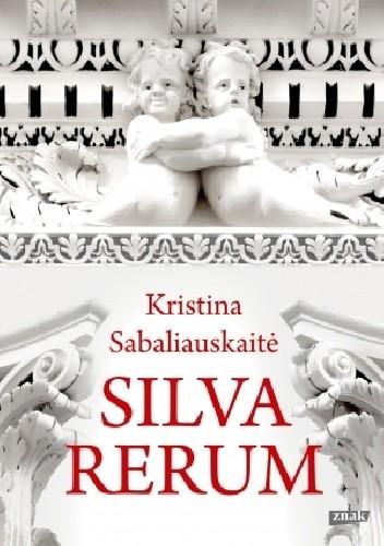 Okładka książki Silva rerum