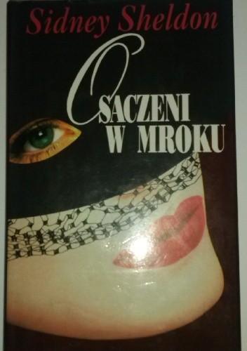 Okładka książki Osaczeni w mroku