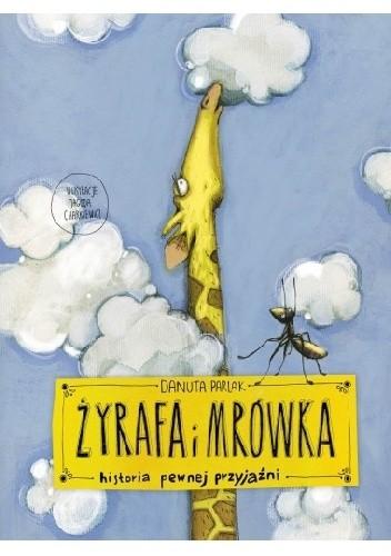 Okładka książki Żyrafa i mrówka