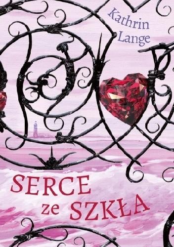 Okładka książki Serce ze szkła