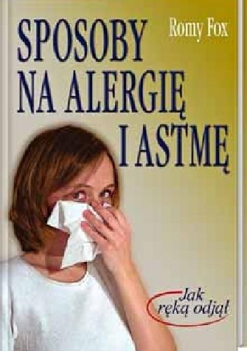 Okładka książki Sposoby na alergię i astmę.