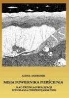"""Misja Powiernika Pierścienia jako przykład realizacji powołania chrześcijańskiego. Studium teologicznomoralne na podstawie """"Władcy Pierścieni"""" J.R.R. Tolkiena"""