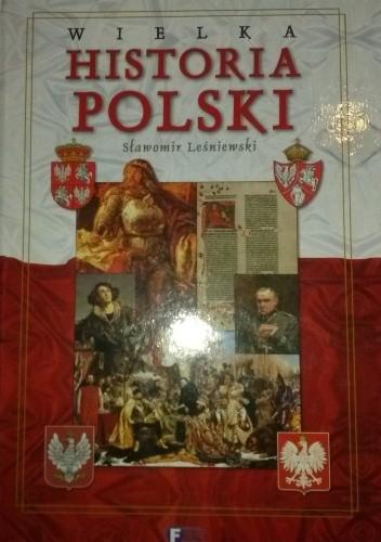 Okładka książki Wielka historia Polski