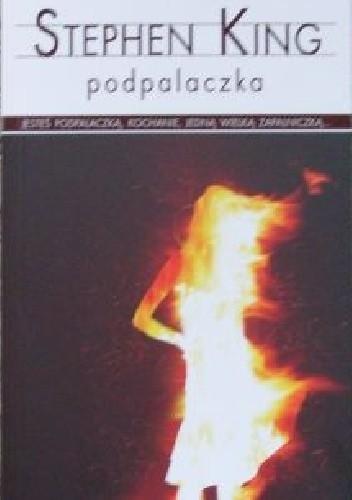 Okładka książki Podpalaczka