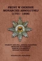 Prusy w okresie monarchii absolutnej (1701-1806)