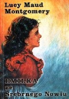 Emilka ze Srebrnego Nowiu