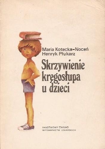 Okładka książki Skrzywienie kręgosłupa u dzieci