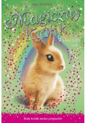 Okładka książki Magiczny królik. Wakacyjny sen