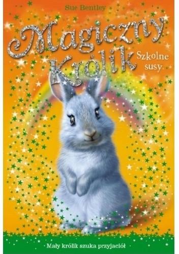 Okładka książki Magiczny królik. Szkolne susy