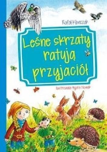 Okładka książki Leśne skrzaty ratują przyjaciół