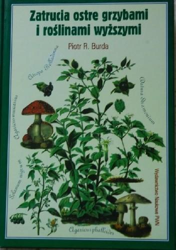Okładka książki Zatrucia ostre grzybami i roślinami wyższymi