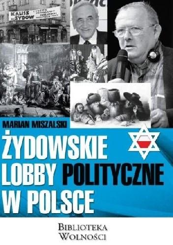 Okładka książki Żydowskie lobby polityczne w Polsce