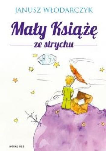 Okładka książki Mały Książę ze strychu