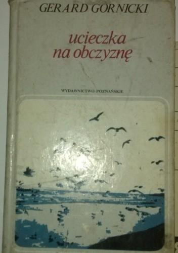 Okładka książki Ucieczka na obczyznę