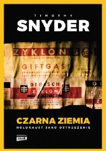 Timothy D. Snyder - Czarna ziemia. Holokaust jako ostrzeżenie eBook PL