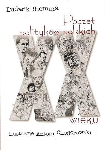 Okładka książki Poczet polityków polskich XX wieku