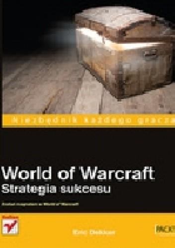 Okładka książki World of Warcraft Strategia sukcesu