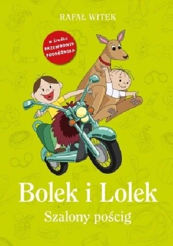 Okładka książki Bolek i Lolek. Szalony pościg