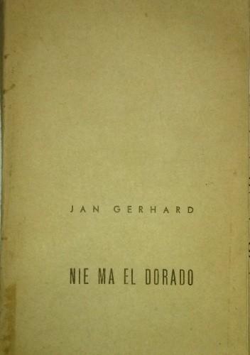 Okładka książki Nie ma El Dorado