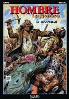 Hombre: La Genèse - Le chasseur