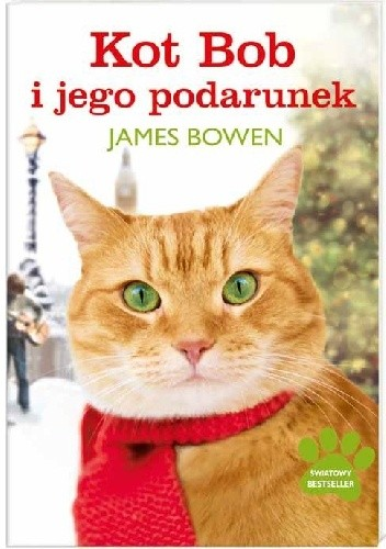 Okładka książki Kot Bob i jego podarunek