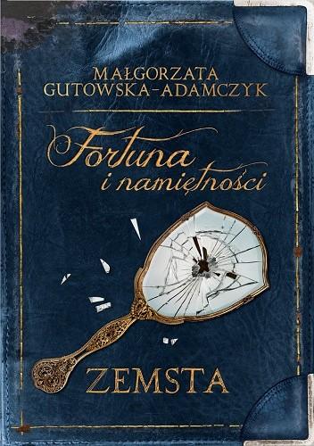 Okładka książki Fortuna i namiętności. Zemsta