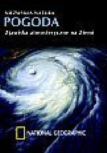 Okładka książki Pogoda.  Zjawiska atmosferyczne na Ziemi